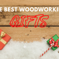 The Best Gift Ideas for Woodworkers in 2021