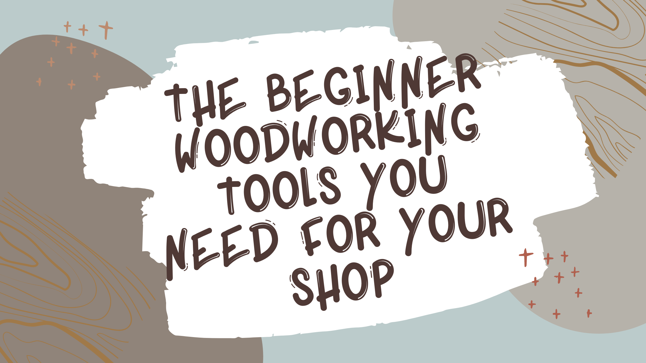 Best Beginner Woodworking Tools