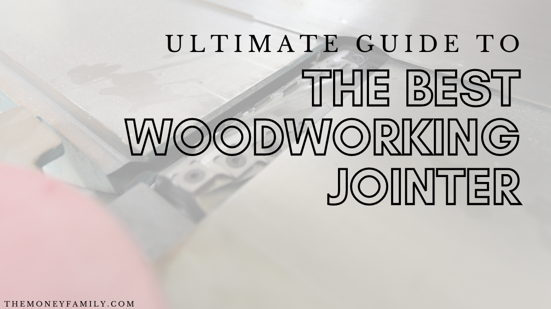 Best Jointer for woodworking
